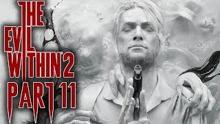 The Evil Within 2 - Let's Play - Part 11 -