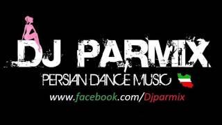 Dj Parmix Persian Dance Music vol 8