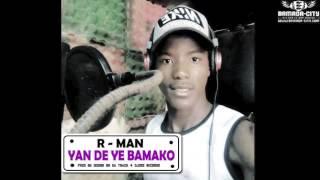 R-MAN - YAN DE YE BAMAKO