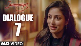 JUNOONIYAT Dialogue Promo - Kuch Galat Ho Gaya Toh | Pulkit Samrat, Yami Gautam