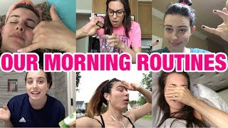 OUR MORNING ROUTINES