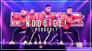 NOOOICE! (1st Place) | Singapore Dance Delight Vol.7 Finals 2017 | #SDDVol7