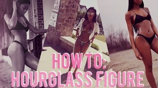HOW TO GET AN HOURGLASS FIGURE   WORKOUT ROUTINE