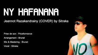 Ny hafanana - Jeannot Razakandrainy (COVER) by Sitraka