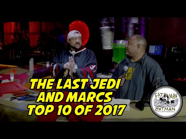 THE LAST JEDI AND MARC'S TOP 10 OF 2017