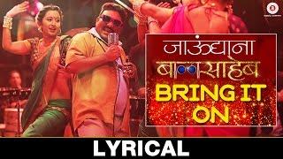 Bring It On - Lyrical Video | Jaundya Na Balasaheb | Ajay-Atul
