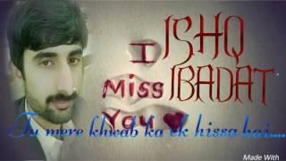 Tu mere khwab ka ek hissa hai...edit by Naeem Sajid