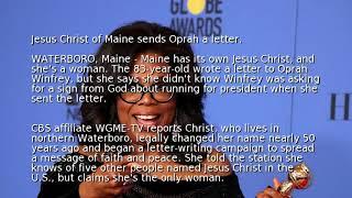 Jesus Christ of Maine sends Oprah a letter