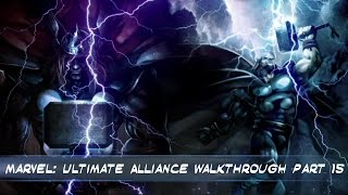 Marvel: Ultimate Alliance PS4 Walkthrough Part  15