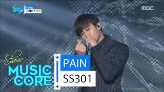 [HOT] SS301 - PAIN, 더블에스301 - PAIN Show Music core 20160220