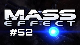 Let's Play Mass Effect - Part 52