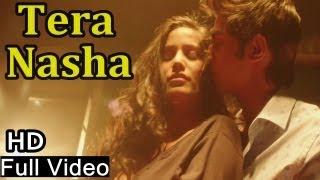 Tera Nasha | Official Full Song Video | Poonam Pandey | Nasha