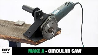 Make A Homemade Circular Saw | Angle Grinder Hack | Diy Tools | Diamleon Diy Builds