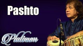 Pashto | Ustad Zakir Hussain | ( Album: Platinum Vol 8 )