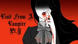 A Visit From A Vampire pt.4