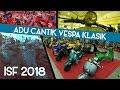 Indonesian Scooter Festival 2018 - Adu Cantik Vespa Klasik