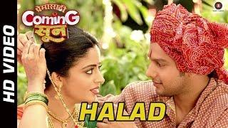 Halad Official Video   Premasathi Coming Suun   Sayali Pankaj   Adinath Kothare & Neha Pendse