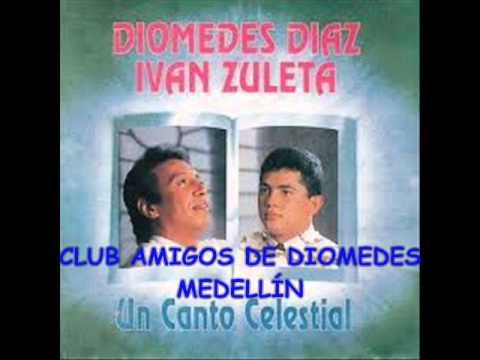 04 EN BUENAS MANOS DIOMEDES DÍAZ E IVÁN ZULETA 1995 UN CANTO CELESTIAL