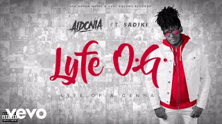 Aidonia - LYFE O.G (Life Of A Genna) Audio ft. Sadiki