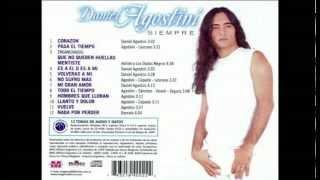 Daniel Agostini QUE NO QUEDEN HUELLAS Y MENTISTE *Album Siempre*