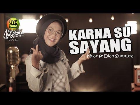 Xxx Mp4 KARNA SU SAYANG Near Feat Dian Sorowea Reggae SKA Version By NIKISUKA 3gp Sex