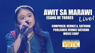 Esang De Torres - Awit Sa Marawi (LIVE)