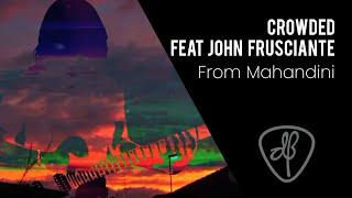 Dewa Budjana - Crowded feat  John Frusciante (From Mahandini)