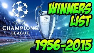 UEFA Champions League Winners List 1956 - 2015 .