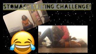 Stomach Sitting Challenge !