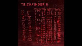 Trickfinger - TRICKFINGER II [Full Album]