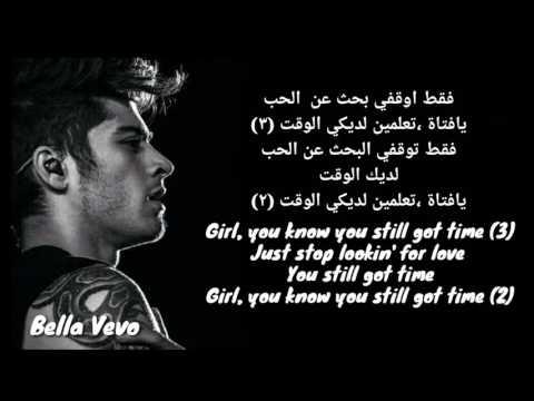 Zayn - You still got time FT PARTYNEXTDOOR ( مترجمة للعربية ) With Lyrics
