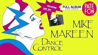 Mike MAREEN - Dance Control (Full Album) 1986