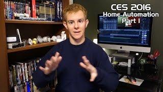 Home Automation at CES 2016 - Part 1
