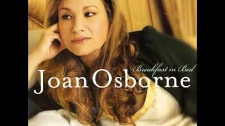 Joan Osborne -Kiss And Say Goodbye