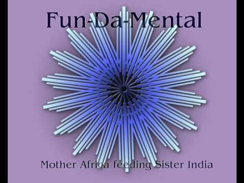 Fun-Da-Mental - Mother Africa feeding Sister India