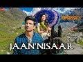 Kedarnath Jaan Nisaar Arijit Singh Sushant