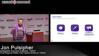 Five ways to make your game great on twitch | Jon Pulsipher