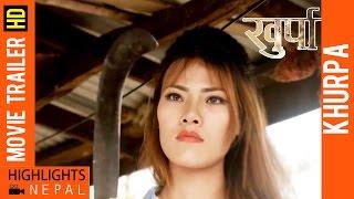 KHURPA | Latest Nepali Movie Trailer 2016 Ft. Sabin Shrestha, Sushma Adhikari