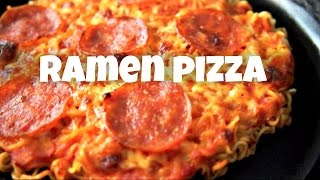 RAMEN PIZZA Recipe - You Made What?!