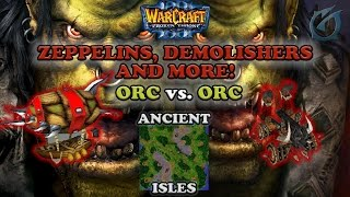 Grubby | Warcraft 3 The Frozen Throne | Orc v Orc - Zeppelins, Demolishers and More!