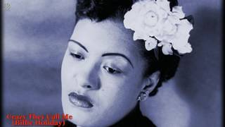 Crazy They Call Me - Billie Holiday [HQ]