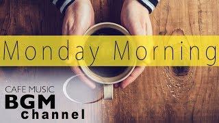 Monday Morning CAFE MUSIC - Relaxing Jazz & Bossa Nova Music - Music For STUDY, WORK