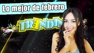 TRENDING - LO MEJOR DE AÑO - FEBRERO 2016