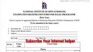 Nios Deled fill up these form for Deled 1st year examination