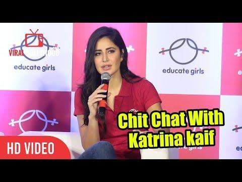 Xxx Mp4 Chit Chat With Katrina Kaif Educating Girls Women Empowerment 3gp Sex