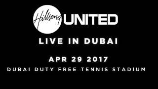 Hillsong United Live in Dubai 2017 | Extended Teaser