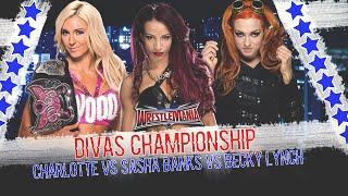 WWE WrestleMania 32 - Charlotte vs Sasha Banks vs Becky Lynch (Divas Championship) - WWE 2K16