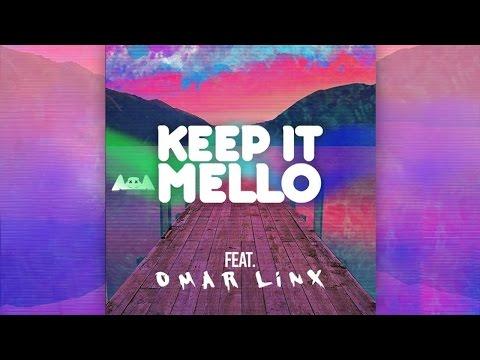 Download Lagu marshmello - KeEp IT MeLLo Feat. Omar LinX (Original Mix)