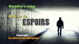 Espoirs (Le silence des mosquées) - Paradise's voice