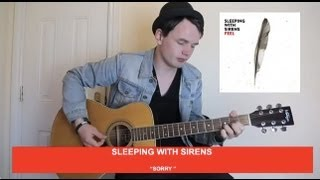 Sleeping With Sirens Sorry Acoustic Cover (I DIVIDE)